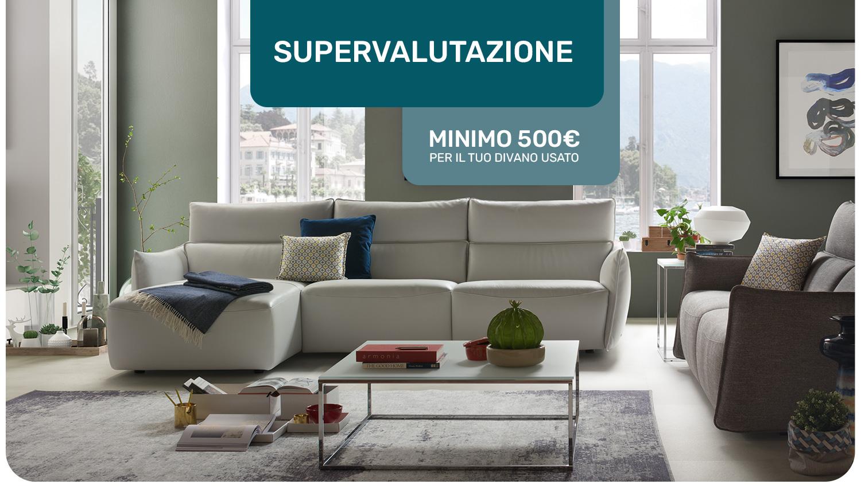 Supervalutazione | Divani&Divani by Natuzzi